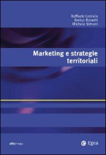 Marketing e strategie territoriali - Raffaele Cercola |