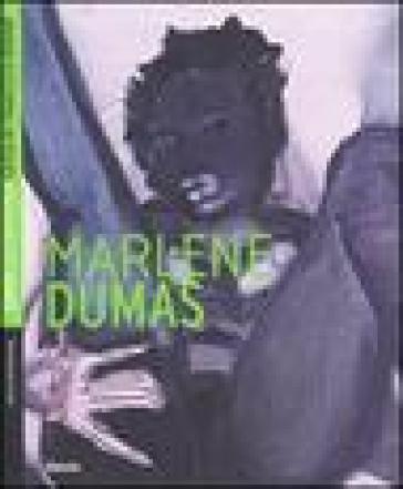 Marlene Dumas. Ediz. inglese - Ilaria Bonacossa |