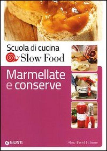 Marmellate e conserve - Francesca Farkas | Rochesterscifianimecon.com