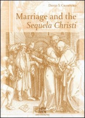 Marriage and the Sequela Christi