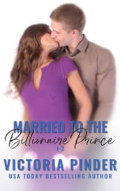 Married to the Billionaire 1-2
