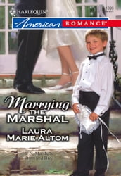 Marrying the Marshal (Mills & Boon American Romance)