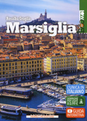 Marsiglia. Ediz. ampliata. Con Contenuto digitale per download
