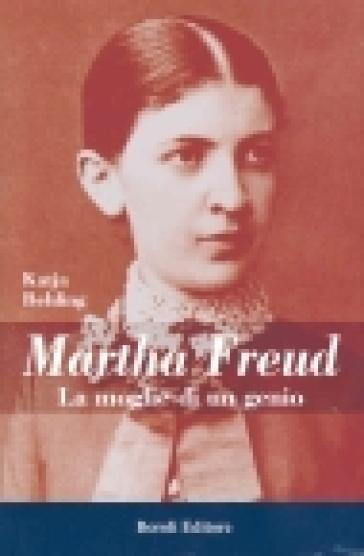 Martha Freud - Katja Behling |
