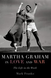 Martha Graham in Love and War