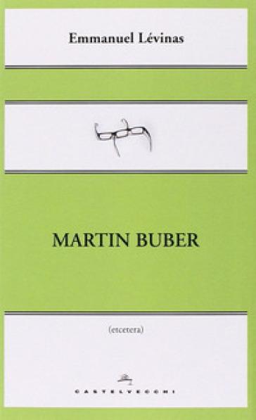 Martin Buber - Emmanuel Levinas pdf epub