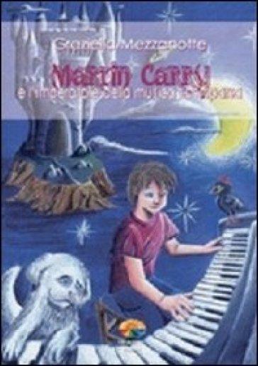 Martin Carry e l'imperatore della musica scomparsa - Graziella Mezzanotte | Ericsfund.org