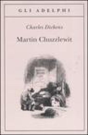 Martin Chuzzlewit - Charles Dickens   Kritjur.org