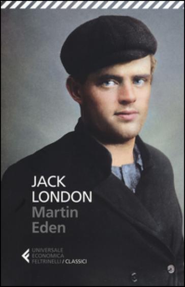 Martin Eden - Jack London |