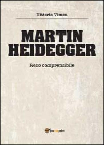 Martin Heidegger - Vittorio Vimon  