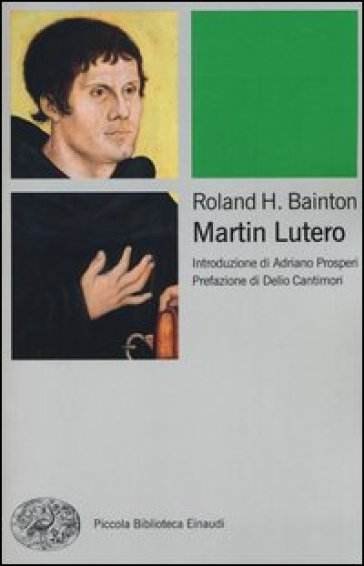 Martin Lutero - Roland H. Bainton  