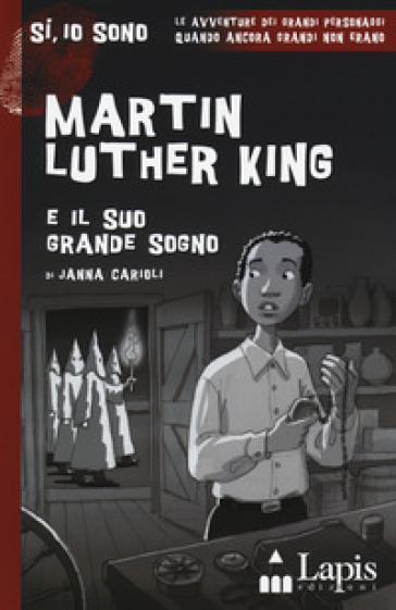 Martin Luther King e il suo grande sogno. Con Segnalibro - Janna Carioli |