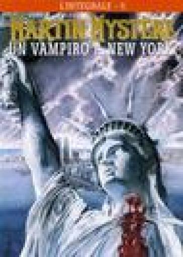 Martin myst re 6 un vampiro a new york alfredo castelli for Un re a new york