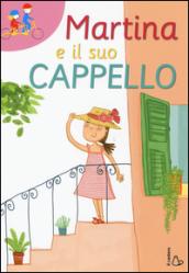 Martina e il suo cappello - Sofia Gallo