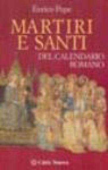 Calendario E Santi.Martiri E Santi Del Calendario Romano