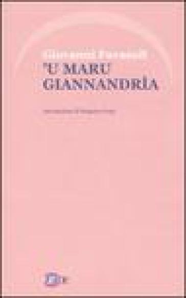 Maru Giannandrìa ('u) - Giovanni Favasuli |