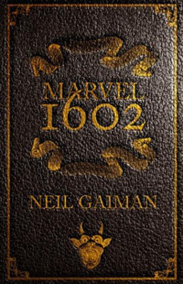 Marvel 1602. Ed. Definitiva. Ristampa.