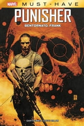 Marvel Must-Have: Punisher - Bentornato Frank