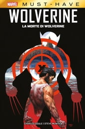 Marvel Must-Have: La morte di Wolverine