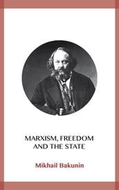Marxism, Freedom and the State