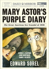 Mary Astor s Purple Diary: The Great American Sex Scandal of 1936