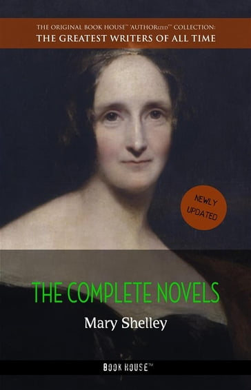 Mary Shelley: The Complete Novels