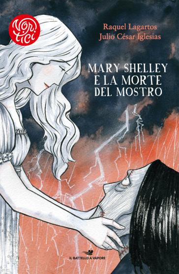 Mary Shelley e la morte del mostro - Raquel Lagartos | Ericsfund.org