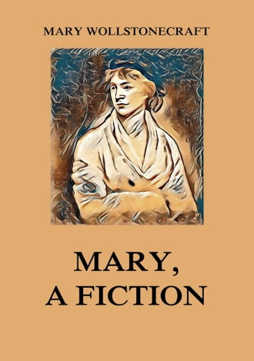 Mary, a Fiction