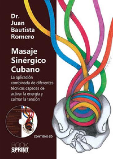 Masaje sinérgico cubano - Juan Bautista Romero pdf epub