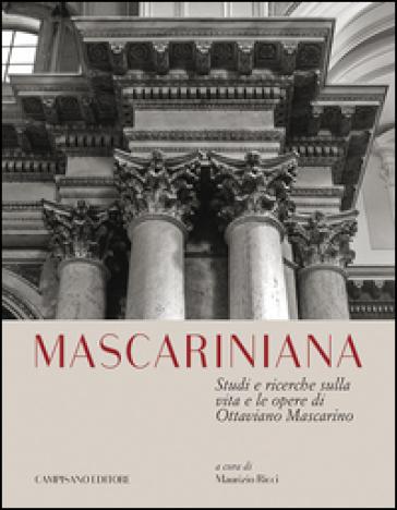 Mascariniana. Studi e ricerche sulla vita e le opere di Ottaviano Mascarino - M. Ricci | Rochesterscifianimecon.com