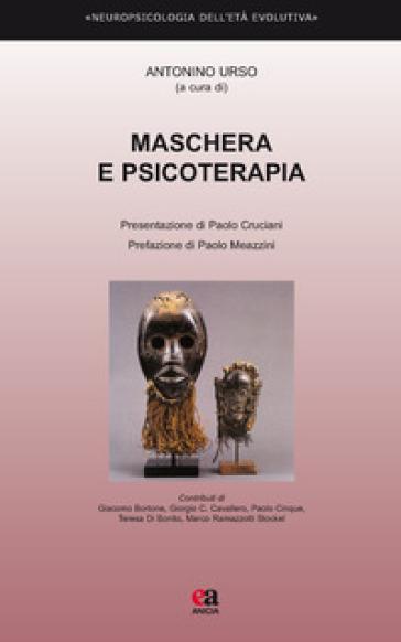 Maschera e psicoterapia - A. Urso |