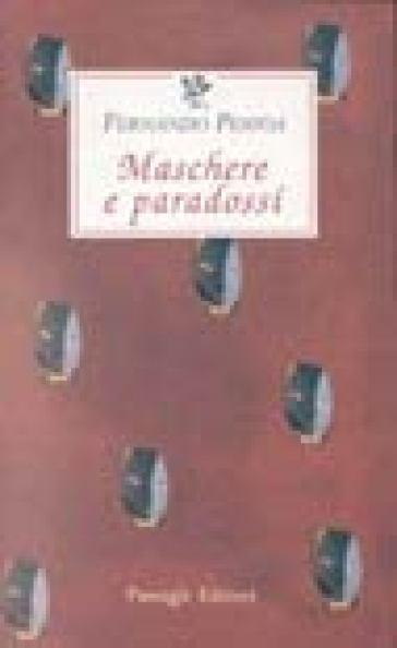 Maschere e paradossi - Fernando Pessoa | Kritjur.org