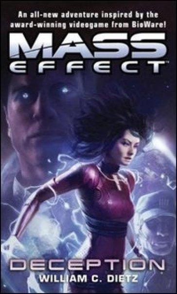 Mass effect. Deception. 4. - William C. Dietz | Rochesterscifianimecon.com