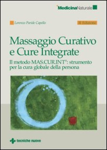 Massaggio curativo e cure integrate