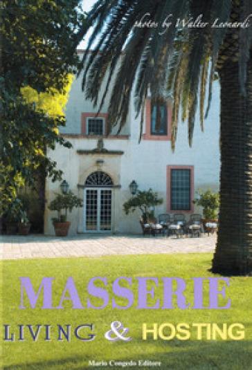 Masserie. Living & Hosting - Walter Leonardi |
