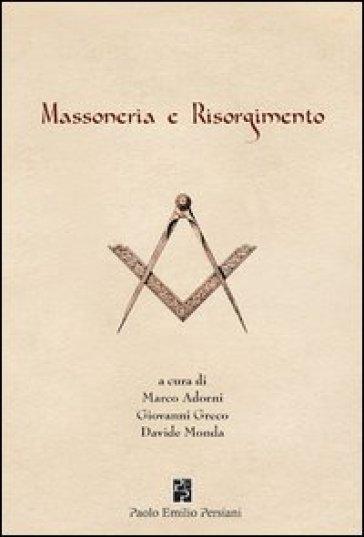 Massoneria e Risorgimento - Gustavo Raffi | Kritjur.org
