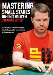 Mastering Small Stakes No-Limit Hold em