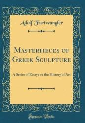 Masterpieces of Greek Sculpture