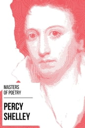 Masters of Poetry - Percy Shelley