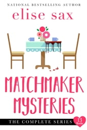Matchmaker Mysteries: The Complete Series