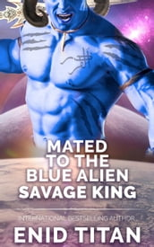Mated To The Blue Alien Savage King