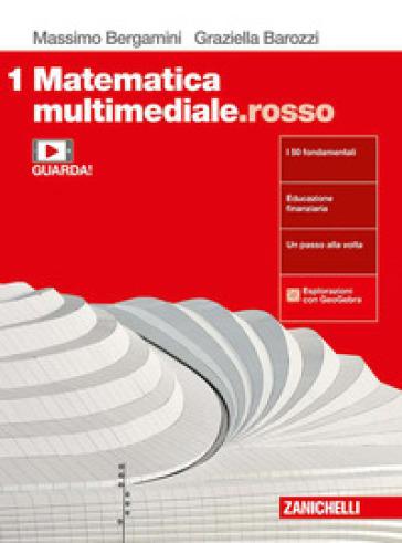 Matematica multimediale.rosso. Per le Scuole superiori. Con e-book. Con espansione online. 1. - Massimo Bergamini | Kritjur.org