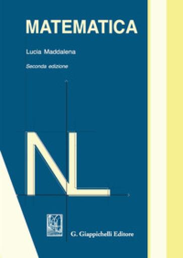Matematica - Lucia Maddalena |