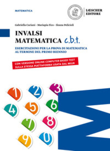 Matematica c.v.d. Calcolare, valutare, dedurre. INVALSI matematica c.b.t. Ediz. blu. Per il biennio delle Scuole superiori. Con e-book. Con espansione online - Gabriella Cariani  