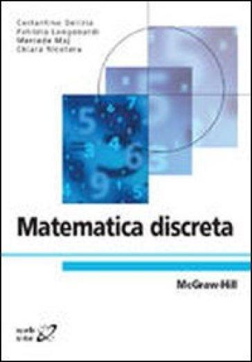 Matematica discreta - Delizia Longobardi |