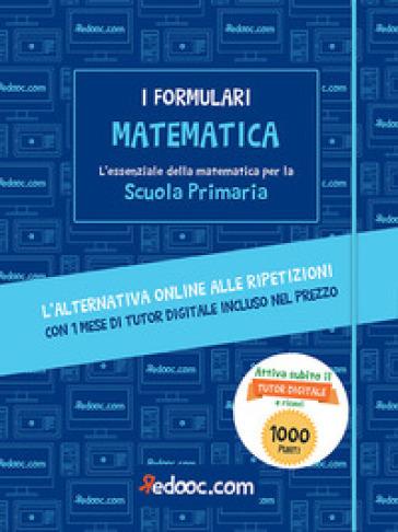 Matematica. L'essenziale della matematica per la Scuola primaria. Con Contenuto digitale per accesso on line - E. Barbieri | Kritjur.org