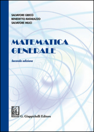 Matematica generale - Salvatore Greco | Ericsfund.org