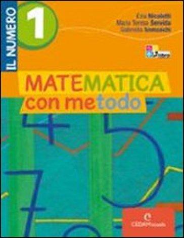 Matematica con metodo. Il numero. Per la Scuola media. Con espansione online. 3. - Ezia Nicoletti |