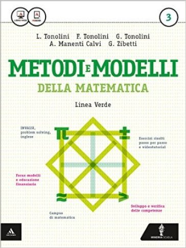 Matematica modelli e competenze. Ediz. verde. Per gli Ist. tecnici. Con e-book. Con espansione online. 3. - Franco Tonolini |