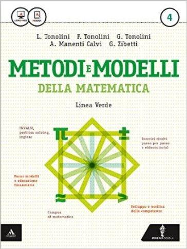 Matematica modelli e competenze. Ediz. verde. Per gli Ist. tecnici. Con e-book. Con espansione online. 4. - Franco Tonolini |